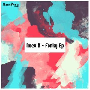 NOEV K - Fonky