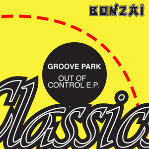 GROOVE PARK - Out Of Control EP