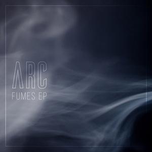 ARC - Fumes