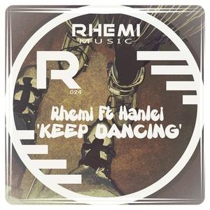 RHEMI feat HANLEI - Keep Dancing