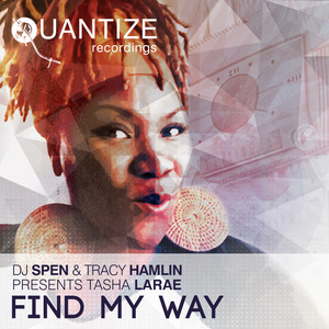 TASHA LARAE - Find My Way
