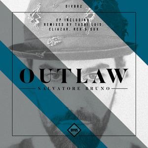 SALVATORE BRUNO - Outlaw EP