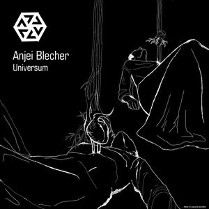 ANJEI BLECHER - Universum