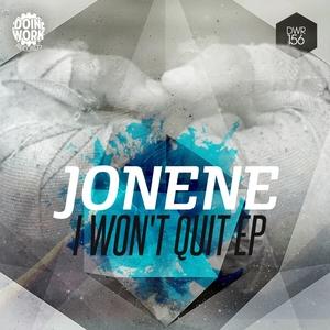 JONENE - I Won't Quit EP
