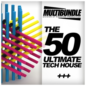 VARIOUS - The 50 Ultimate Tech House Multibundle