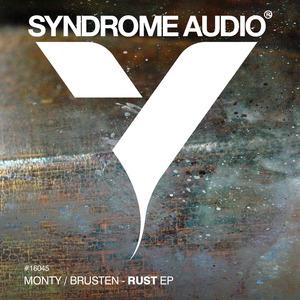 MONTY/BRUSTEN - Rust EP