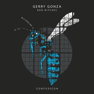 GERRY GONZA - Bad Bitches