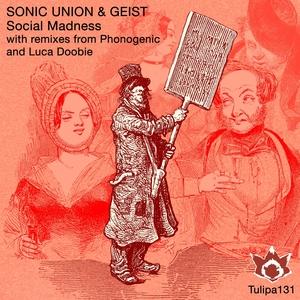 SONIC UNION/GEIST - Social Madness
