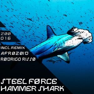 STEEL FORCE - Hammer Shark