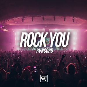 RVNCORD - Rock You