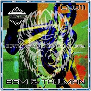 BSM/TALLMAN - Dirty Ape