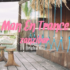 MAN EN TRANCE - Zanzibar