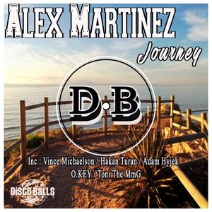 ALEX MARTINEZ - Journey Remixes