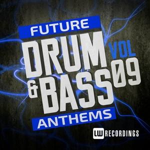VARIOUS - Future Drum & Bass Anthems Vol 9