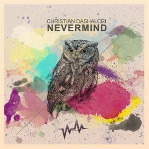 CHRISTIAN DASHALCRI - Nevermind