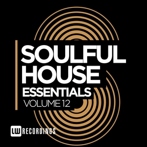 VARIOUS - Soulful House Essentials Vol 12