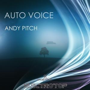ANDY PITCH - Auto Voice