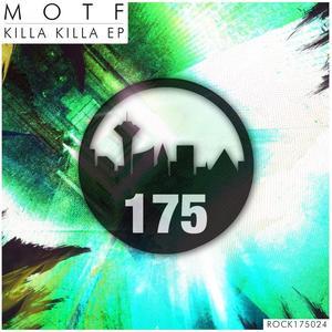 MOTF - Killa Killa EP