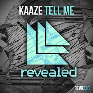KAAZE - Tell Me