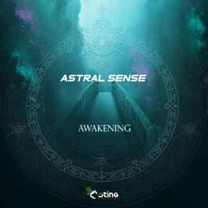 ASTRAL SENSE - Awakening