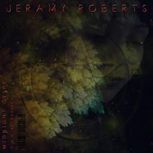 JERAMY ROBERTS - Midnight Gypsy