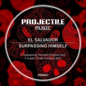 EL SALVADOR - Surpassing Himself