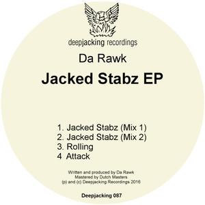 DA RAWK - Jacked Stabz EP