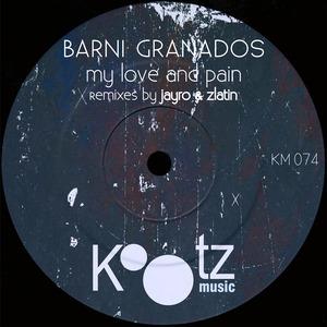 BARNI GRANADOS - My Love And Pain