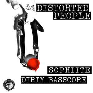 DIRTY BASSCORE - Distorted People