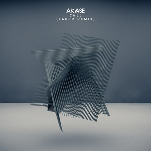 AKASE - Call (Lauer Remix)