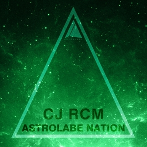 CJ RCM - Astrolabe Nation/Cj Rcm Vol 1