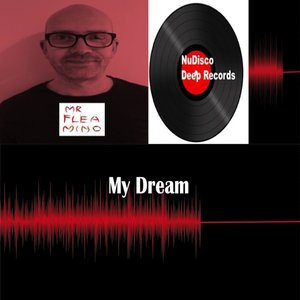 MRFLEAMINO - My Dream