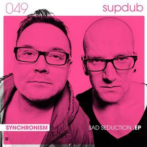 SYNCHRONISM - Sad Seduction EP
