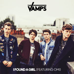 THE VAMPS feat OMI - I Found A Girl
