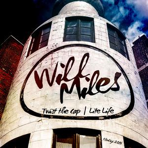 WILL MILES - Twist The Cap