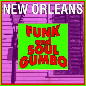 VARIOUS - New Orleans Funk And Soul Gumbo