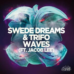 SWEDE DREAMS - Waves (feat Jacob Lee)
