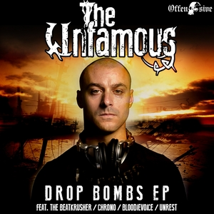 THE UNFAMOUS - Drops Bombs