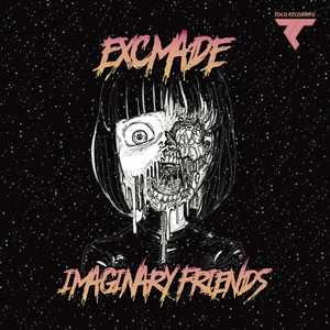 EXCMADE - Imaginary Friends