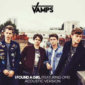 THE VAMPS feat OMI - I Found A Girl (Acoustic)