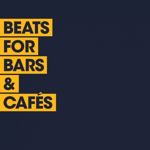 VARIOUS - Beats For Cafes & Bars