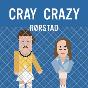 RORSTAD - Cray Crazy