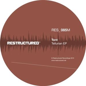 TENT - Tellurian EP