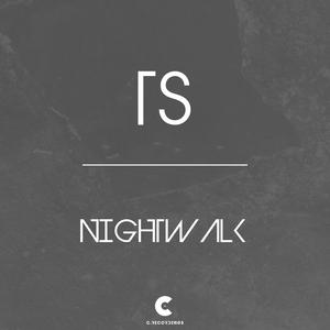 TS - Nightwalk