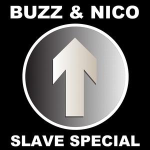 BUZZ/NICO - Slave Special (2016 Remaster)