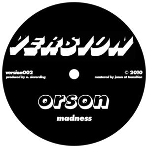 ORSON - Madness/808 Dub