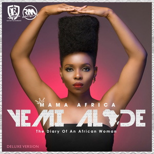 YEMI ALADE - Mama Africa (The Diary Of An African Woman) (Deluxe Version)