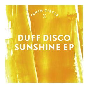 DUFF DISCO - Sunshine EP