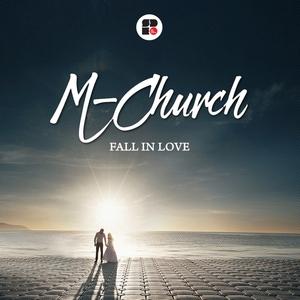 M-CHURCH - Fall In Love