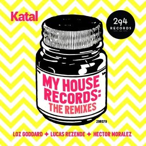 KATAL - My House Record (The Remixes)